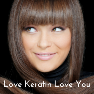 Love Keratin Love You